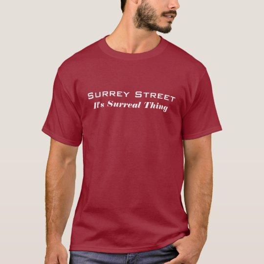 Surrey Street T-Shirt - It's Surreal Thing - Mediu