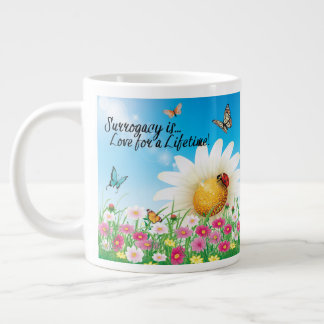 Surrogacy Is Love for a Lifetime Giant Coffee Mug
