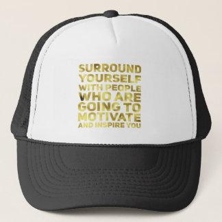 Surround Yourself Quote Dark Gold Trucker Hat