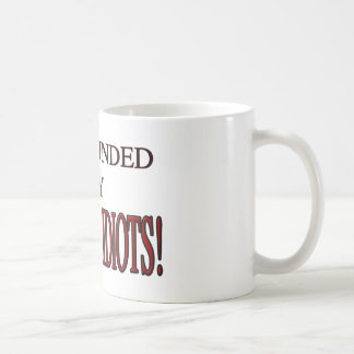 Surrounded-By-Fucking-Idiots-1 Coffee Mug