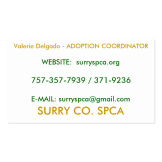 SURRY CO. SPCA, Valerie Delgado - ADOPTION COOR... Business Cards