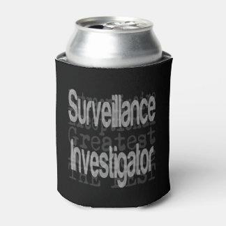 Surveillance Investigator Extraordinaire Can Cooler