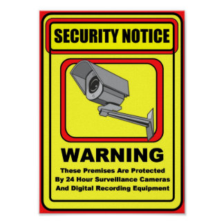 Surveillance Security Warning Poster / Sign