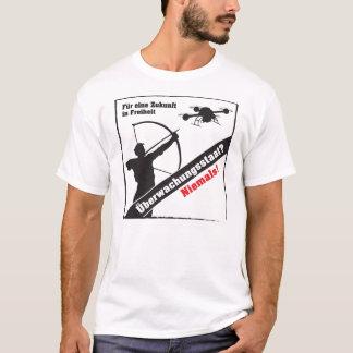 Surveillance state - no thanks! T-Shirt