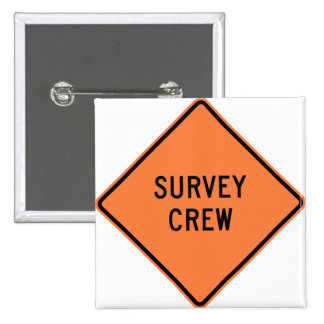 Survey Crew Highway Sign Pinback Buttons