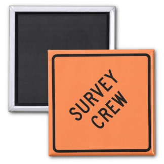 Survey Crew Highway Sign Magnet