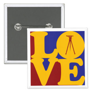 Surveying Love Pinback Button