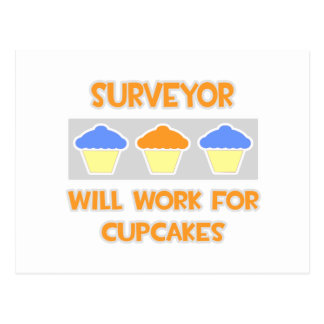Surveyor Will Work For Cupcakes Post Cards