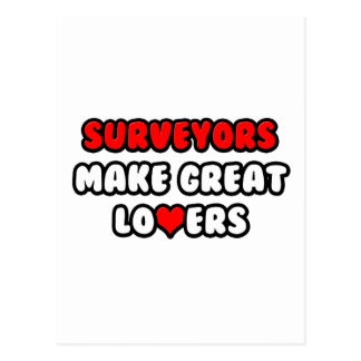 Surveyors Make Great Lovers Post Cards