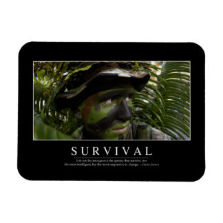 Survival: Inspirational Quote 2 Magnet