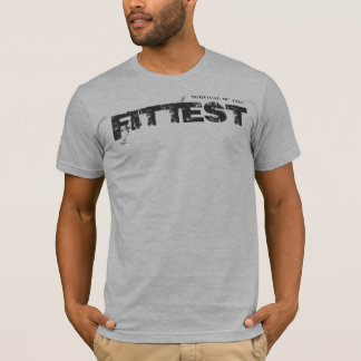 Survival of the Fittest Tee