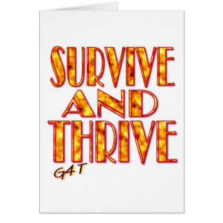 Survive and Thrive Card