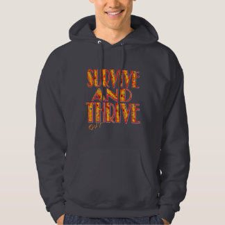 Survive and Thrive Hoodie