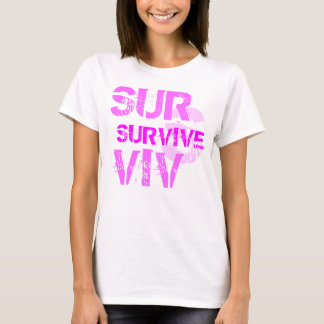 SURVIVE (Cancer survivor & supporter shirt) T-Shirt