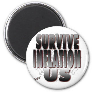 Survive Inflation US 2 Inch Round Magnet