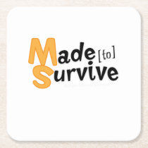Survive Multiple Sclerosis Awarness Square Paper Coaster