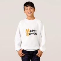 Survive Multiple Sclerosis Awarness Sweatshirt