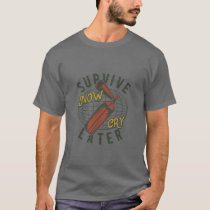 Survive Now Cry Later Vintage Style Fire T-Shirt