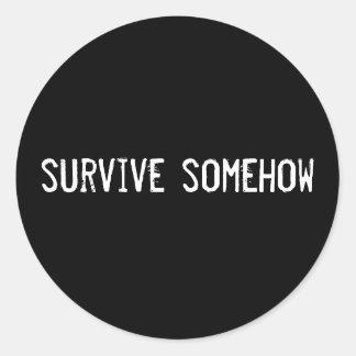 survive somehow round stickers