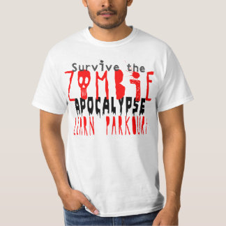 Survive the Zombie Apocalypse with Parkour T-Shirt