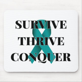 Survive Thrive Conquer Mouse Pad