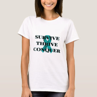 Survive Thrive Conquer Women's T-shirt