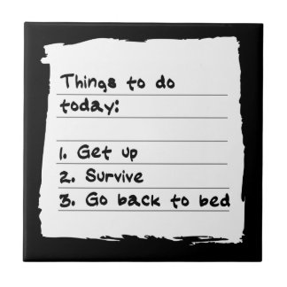 Survive Today Tile