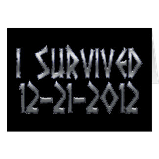 Survived 2012 greeting cards
