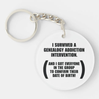 Survived Genealogy Addiction Intervention Keychain