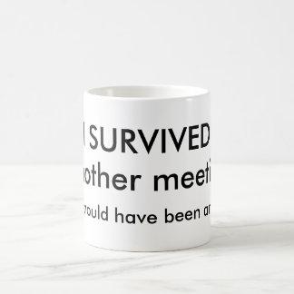 Survived meeting Coffee Mug