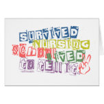 Survived Nursing School - Lived to Tell it Greeting Cards
