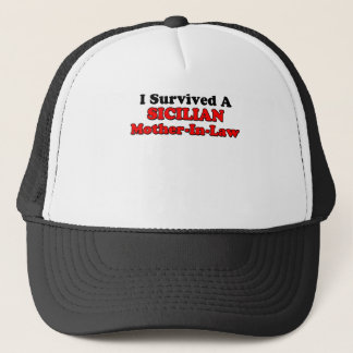 Survived Sicilian Mother In Law Trucker Hat