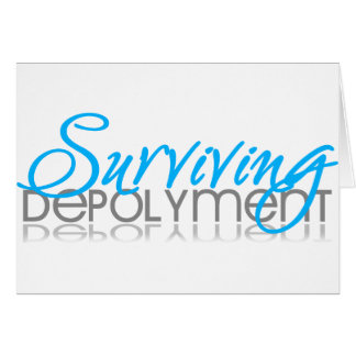 Surviving Deployment Greeting Card