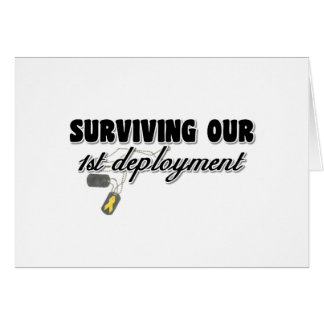 Surviving Our 1st Deployment Greeting Card