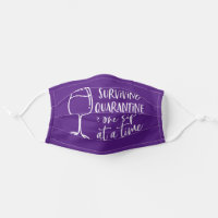 Surviving Quarantine One Sip At Time Funny Purple Adult Cloth Face Mask