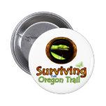 Surviving the Oregon Trail Pin