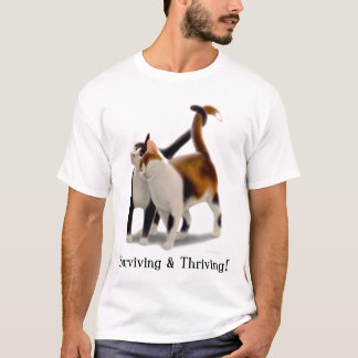 Surviving & Thriving Cats Shirt