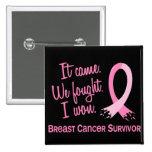 Survivor 11 Breast Cancer 2 Inch Square Button