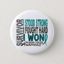 Survivor 4 Ovarian Cancer Pinback Button