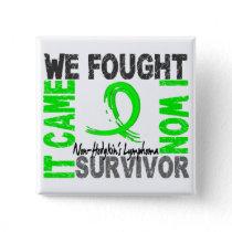 Survivor 5 Non-Hodgkin's Lymphoma Button