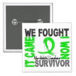 Survivor 5 Non-Hodgkin's Lymphoma Pinback Buttons