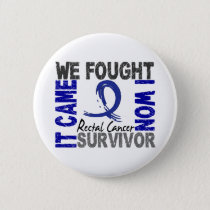 Survivor 5 Rectal Cancer Button