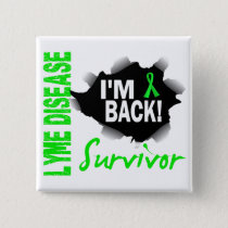 Survivor 7 Lyme Disease Pinback Button