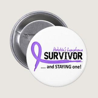 Survivor 8 Hodgkin's Lymphoma Pinback Button