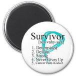 Survivor Definition - Ovarian Cancer Refrigerator Magnet