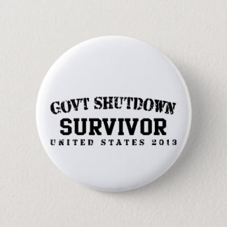 Survivor - Govt Shutdown 2013 Pinback Button