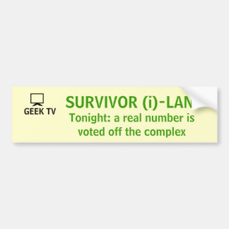 Survivor (i)-Land - a GEEK TV bumper sticker