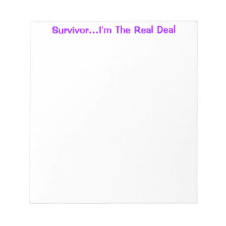 Survivor...I'm The Real Deal notepad