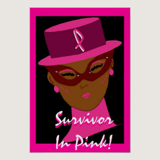 """Survivor In Pink"" Poster - Customizable"