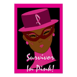 """""""Survivor In Pink"""" Poster - Customizable Poster"""